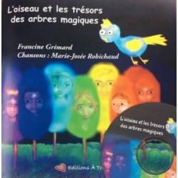Album illustré et CD : L'oiseau et les trésors magiques