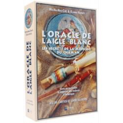 L'Oracle de l'Aigle blanc - Les secrets de la médecine du Chaman