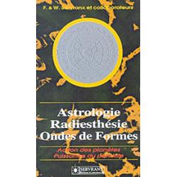 Astrologie. radiesthésie et ondes de formes