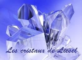 Les cristaux de Liesel